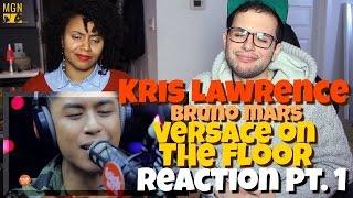 Download Lagu Kris Lawrence - Versace on the Floor (Bruno Mars) Reaction Pt.1 Gratis STAFABAND