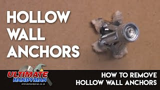 How to remove hollow wall anchors