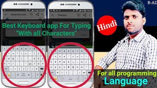 Best keyboard for Android \\Including All Characters Available \\Works for all programming language