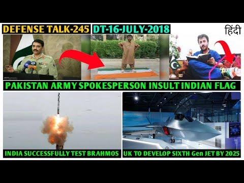 Indian Defence News:Pak Spokesperson insult indian Flag,UK 6th Gen Jet by 2025,ISRO Vikash engine