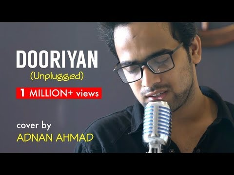 Dooriyan - Unplugged Cover By Adnan Ahmad | Sing Dil Se | Love Aaj Kal | Mohit Chauhan