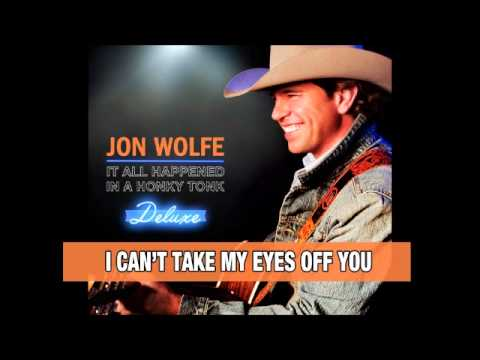 Jon Wolfe - I Cant Take My Eyes Off You