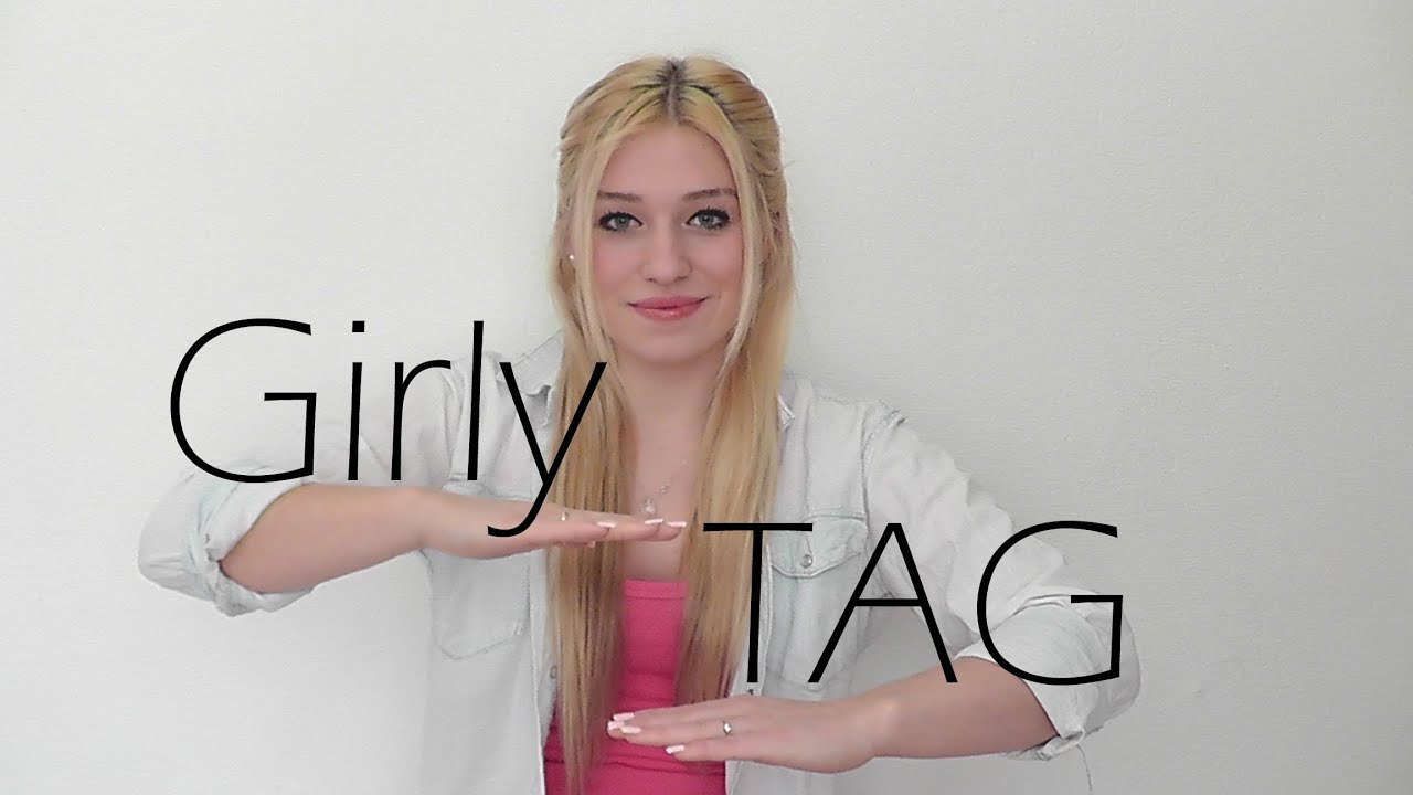 Girly tag fragen