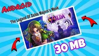[30 MB] How To Download The Legend Of Zelda Majora's Mask On Android
