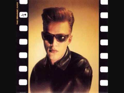 The Orange Juice - I Guess I'm Just a Little Too Sensitive (1984)