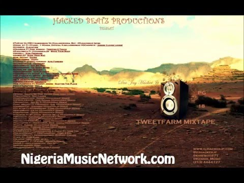 DJ Hacker JP - TweetFarm Mixtape (Naija Mix 2012)