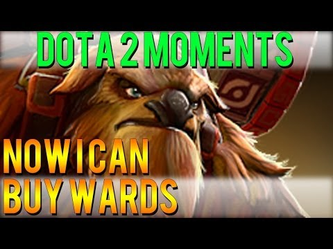 Dota 2 Moments - Now I Can Buy Wards