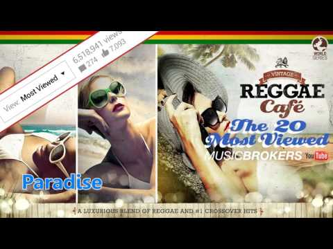 Vintage Reggae Café - The 20 Most Viewed on Youtube - Full Album