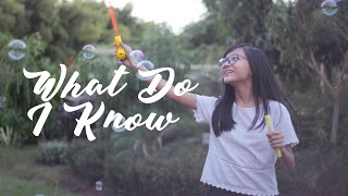 What Do I Know - Ed Sheeran (Cover by Misellia Ikwan)
