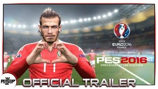 PES 2016 - UEFA EURO 2016 Launch Trailer.