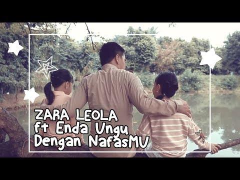 Zara Leola ft  Enda ungu Dengan nafasMU