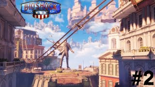 Bioshock Infinite (2013) Let's Play FR - Partie 2 - LE FAUX BERGER