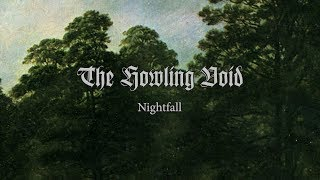 THE HOWLING VOID - Nightfall (2013) Full Album Official (Symphonic Funeral Doom Metal)