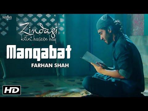 Download  Manqabat - Ali Ali Full Song - Farhan Shah - Zindagi Kitni Haseen Hay - New Songs 2016 Gratis, download lagu terbaru
