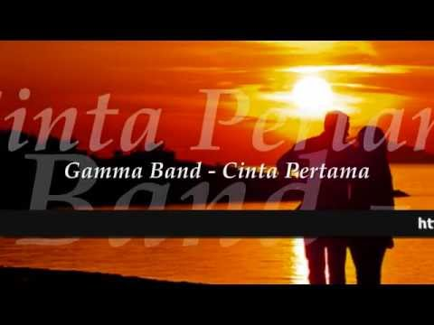Download GAMMA BAND - Cinta Pertama ★  ★ Mp4 baru