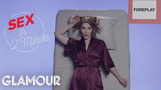 This is Sex in 2 Minutes | Glamour