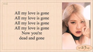 Download lagu ROSÉ - Gone (Lyrics)
