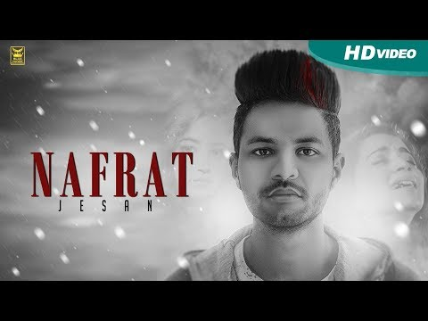 download lagu Nafrat  Jesan  Full Song  New Punjabi gratis