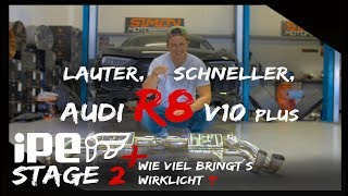Lautester R8 V10 Plus !!!! IPE Abgasanlage + Stage 2 = XXXPS ? Simon Motorsport #1