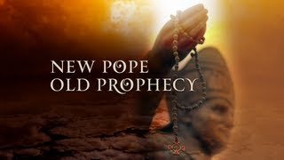 New Pope - Old Prophecy