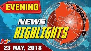 Evening News Highlights || 23-05-2018