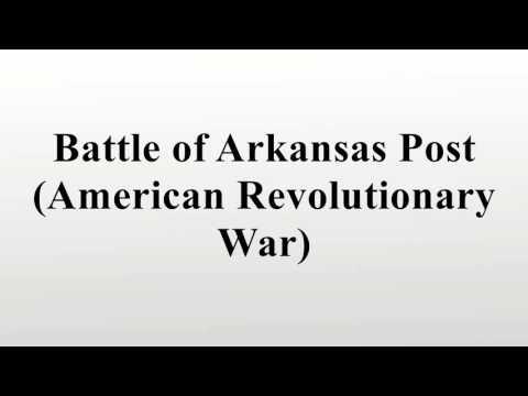 Battle of Arkansas Post (American Revolutionary War)