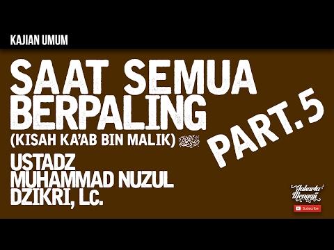Kajian Islam : The Rabbaanians : Saat Semua Berpaling Part.5 - Ustadz Muhammad Nuzul Dzikri, Lc..