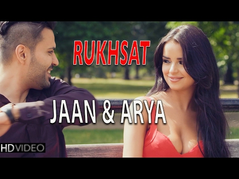 Rukhsat | Jaan & Arya | New Hindi Songs 2015 - Hd Video | New Songs 2015 video