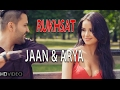 Download RUKHSAT | JAAN & ARYA | New Hindi Songs 2015 - HD  | New Songs 2015 MP3 song and Music Video