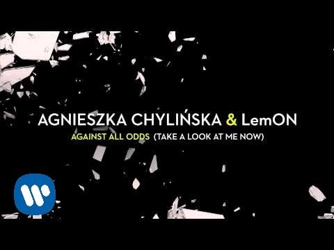 Agnieszka Chylińska & Lemon -  Against All Odds (take A Look At Me Now) [official Audio] video