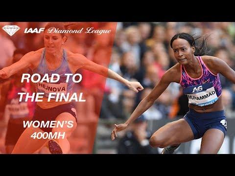 Road To The Final: Women's 400mH - IAAF Diamond League