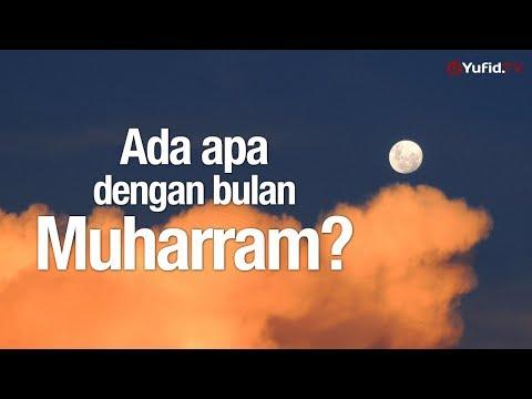 Ceramah Agama: Ada Apa dengan Bulan Muharram - Ustadz Ahmad Firdaus, Lc.