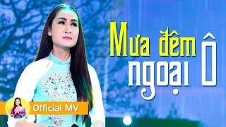 Mưa Đêm Ngoại Ô - Giáng Tiên [Official MV]