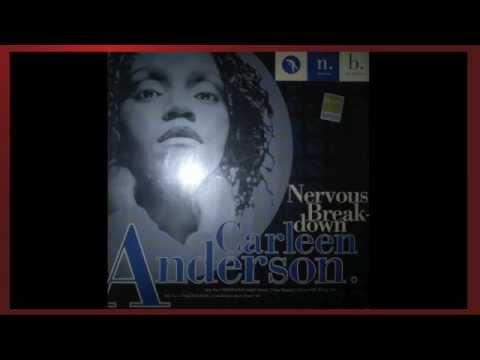 Carleen Anderson - Nervous Breakdown (Underdog's Horny Easin' Mix)