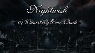 Watch Nightwish I Want My Tears Back video