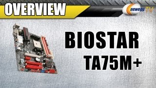 Newegg TV_ BIOSTAR TA75M+ FM1 AMD A75 Motherboard Overview