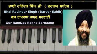 Learn -Gur Ram Dass Rakho Sarnaaee - Female Notes- Bhai Ravinder Singh Ji