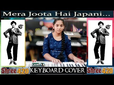 mera joota hai japani from shree 420 keyboard cover by sahitya