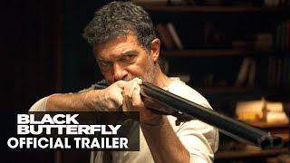 Black Butterfly (2017 Movie) – Official Trailer - Antonio Banderas