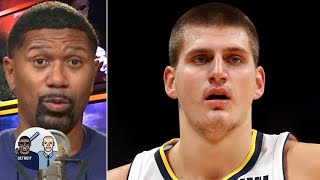 What is going on with Nikola Jokic? | Jalen & Jacoby