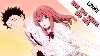 Download lagu Koi wo Shita no wa |  Koe no Katachi [Fandub Español]