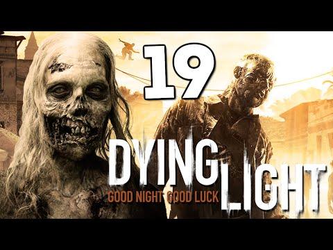 Dying Light - Открыли Крюк Кошку! #19