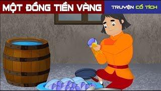 Một Đồng Tiền Vàng   Chuyen Co Tich   Truyện Cổ Tích Việt Nam