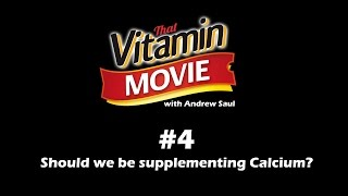 Vitamin Shorts #4 - Calcium supplements