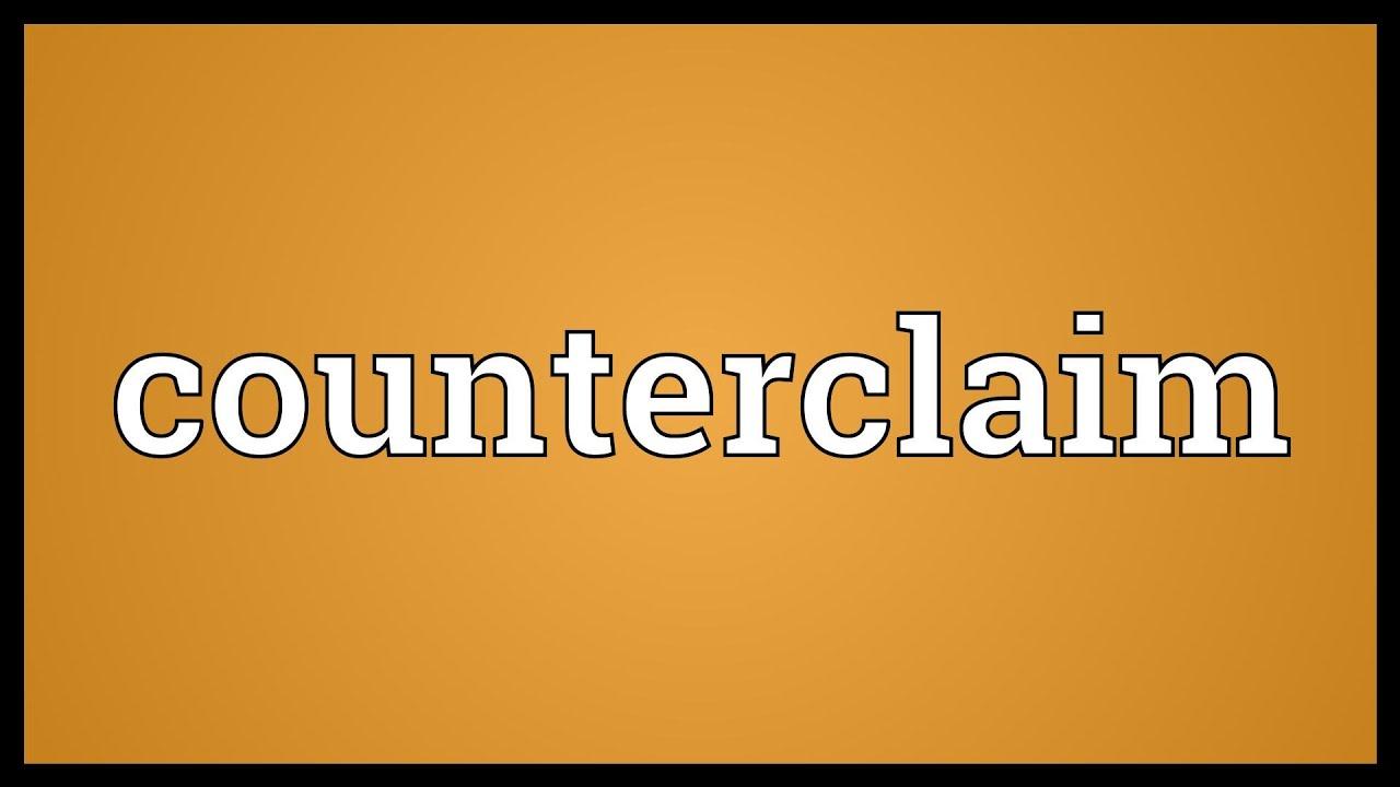 How to Make a Counterclaim
