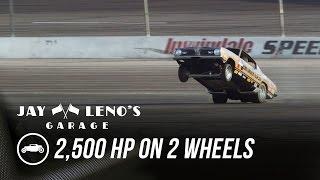 Jay Leno Goes 2500 HP on 2 Wheels Jay Lenos Garag