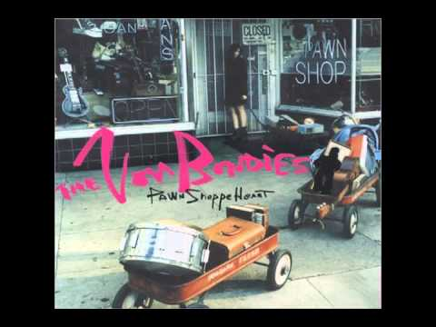 Von Bondies - Pawn Shoppe Heart