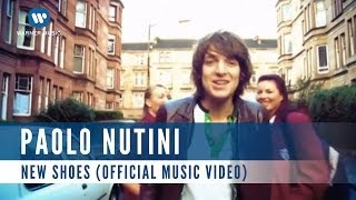 Paolo Nutini - New Shoes (Official Music Video)
