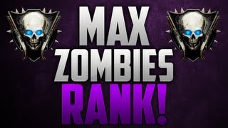 Black Ops 2 Zombies: How to get MAX RANK in ZOMBIES!