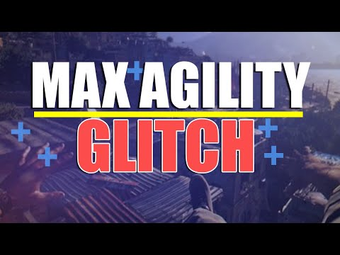 DYING LIGHT AGILITY GLITCH (2017) - NEW MAX AGILITY LEVEL GLITCH NO DLC REQUIRED